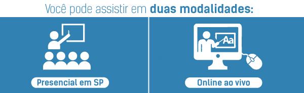 Agora você pode escolher entre presencial ou online ao vivo.